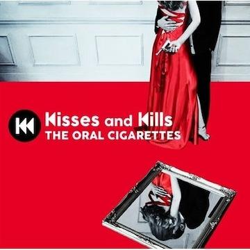 即決 THE ORAL CIGARETTES Kisses and Kills 初回盤 新品