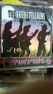 THE VAUDEVILLAINS/vaudevillan nightsロカビリーサイコビリークリームソーダ