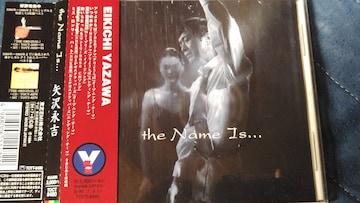 矢沢永吉 the Name Is... 帯付き
