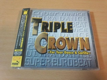 CD「トリプルクラウンTRIPLE CROWN FOR YOUR DANCE」●