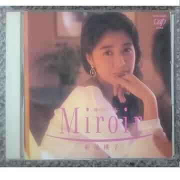 KF  菊池桃子 Miroir (ミロアール) 〜鏡の向こう側に〜