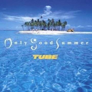 【Only Good Summer/TUBE】CD