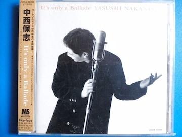 中西保志 It's only a Ballade 帯付