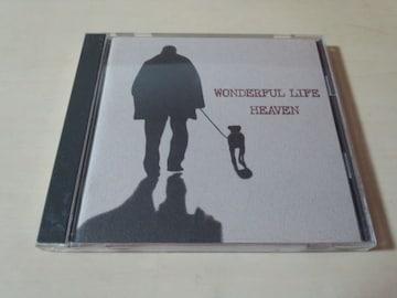 HEAVEN CD「ワンダフル・ライフWONDERFUL LIFE」廃盤●