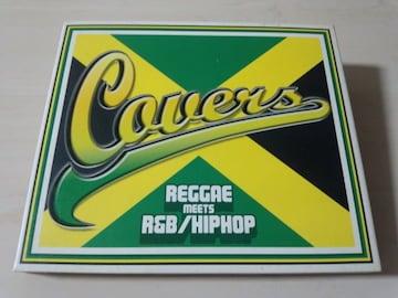 CD「COVERSカヴァーズ〜レゲエ・ミーツ・R&Bヒップホップ」●