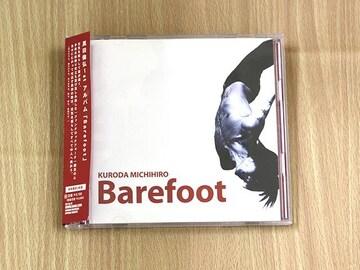 黒田倫弘CD 「Barefoot」Iceman●
