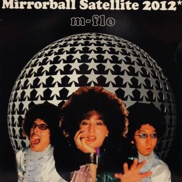 m-flo 「MIRRORBALL SATELLITE 2012」(TOWA TEI REMIX)