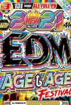 2021最新爆アゲEDM★3枚組★2021 EDM Age Age Festiv