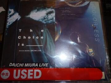三浦大知★DAICHI MIURA LIVE COLORLESS / The Choice is_