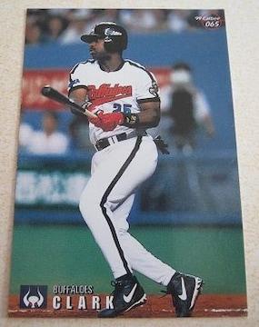 1999年カルビープロ野球カード「フィル・クラーク」(近鉄)