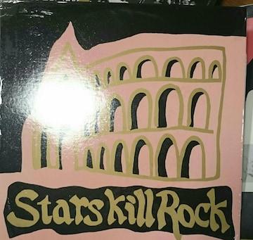 Stars Kill Rock キルロックスターズ V.A.LPレコード タイガートラップ