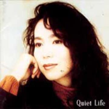 KF 竹内まりや QUIET LIFE (クワイエット ライフ)