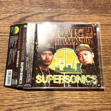 【SUPER SONICS】SCRATCH YOUR WORLD