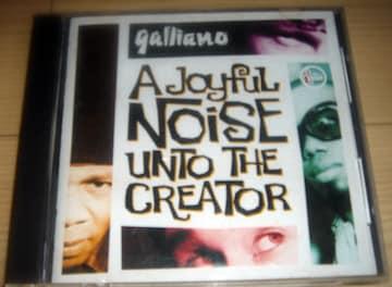 Galliano ガリアーノ Joyful Noise Unto the Creator Acid Jazz