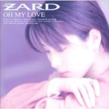 【OH MY LOVE/ZARD】CD