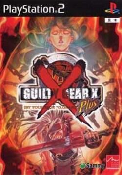 ギルティギアゼクスプラス☆人気対戦ゲーム♪
