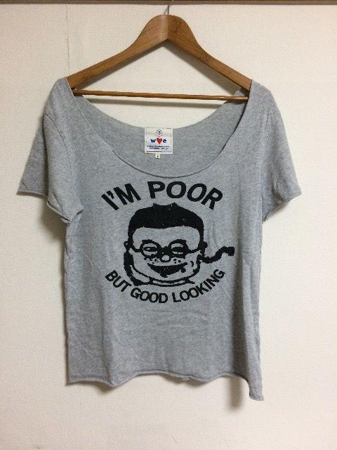 WC  I'm POOR Tシャツ < ブランドの