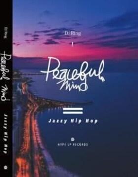 ★JAZZY HIPHOP ★Peaceful Mind -Jazzy Hip Hop-★
