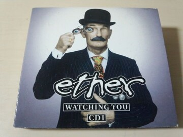 ETHER CD「WATCHING YOU CD1」●