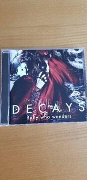 DECAYS/Baby who wanders   DIR EN GREY