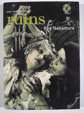 ★中村キョウ写真集★「ruins」★美品★サイン入り★絶版★