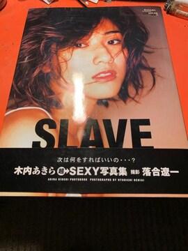 木内あきら 写真集 SLAVE