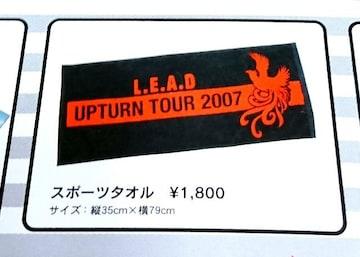 Lead UPTURN TOUR 2007★スポーツタオル
