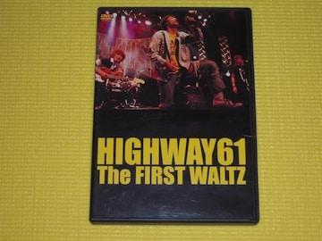 HIGHWAY61★The FIRST WALTZ★60分