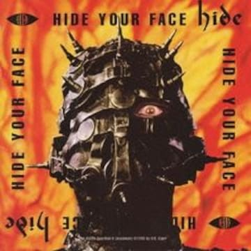 hide HlDE YOUR FACE