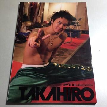 TAKAHIRO ソロ写真集 EXILE LIVE TOUR 2007 EXILE EVOLUTION