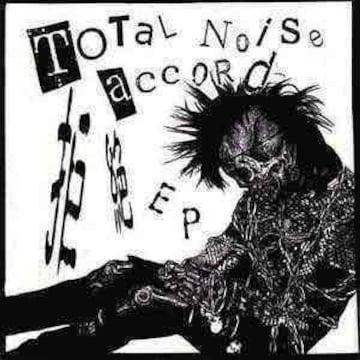 TOTAL NOISE ACCORD / 拒絶 7インチ トータルノイズアコード