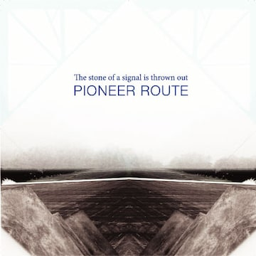 pioneer route the stone of a signal is thrown out jazzy