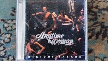 矢沢永吉 Anytime Woman