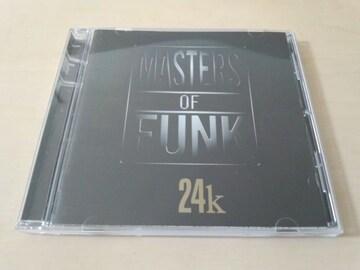 マスターズ・オブ・ファンクCD「24k」Masters Of Funk●